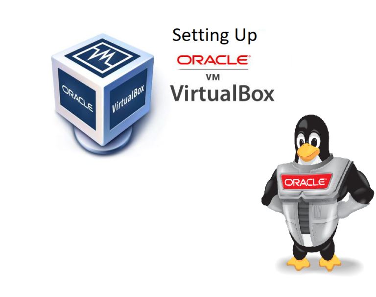 Setting Up Oracle VM VirtualBox